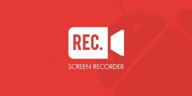 7 برنامه فیلمبرداری از صفحه گوشی اندروید بدون نیاز به روت