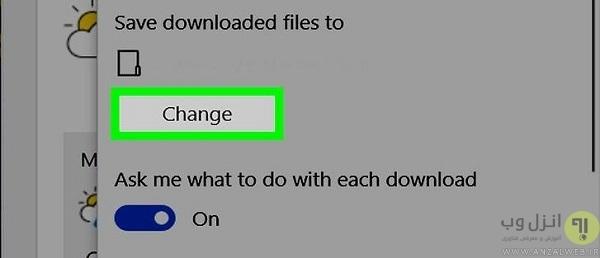 تغییر محل دانلود در مایکروسافت اج