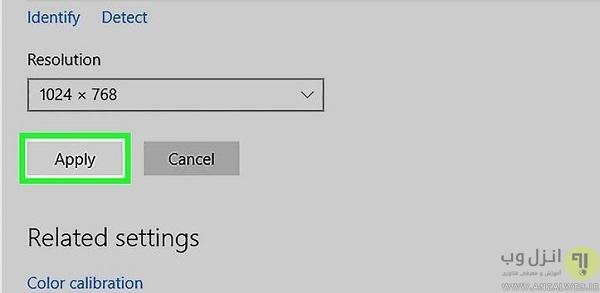 تنظیم اندازه صفحه مانیتور در ویندوز 10