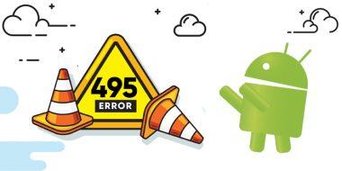 9 روش رفع ارور 495 گوگل پلی اندروید