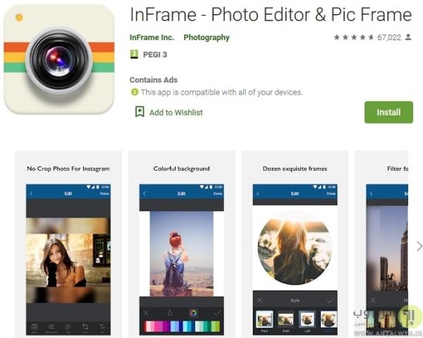 تنظیم سایز عکس در استوری اینستاگرام InFrame - Photo Editor & Pic Frame