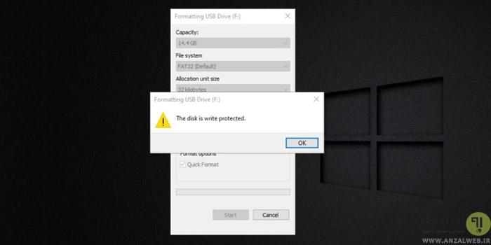 حل مشکل ارور The Disk is Write Protected ویندوز 10 ، 8 و 7