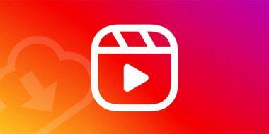 3 روش دانلود فیلم و ویدیوهای منتشر شده Reels اینستاگرام