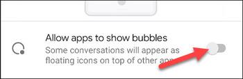 Bubble Notification را از صفحه تلفن Android خود حذف کنید